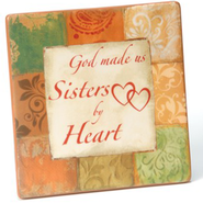 Sisters By Heart Ceramic Plaque   -              By: Tammy Repp