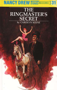 The Ringmaster's Secret, Nancy Drew Mystery Stories Series #31   -     By: Carolyn Keene