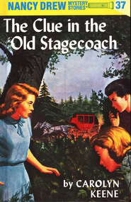 The Clue in the Old Stagecoach, Nancy Drew Mystery Stories Series #37   -              By: Carolyn Keene