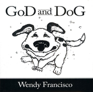 GoD and DoG  -     By: Wendy Francisco