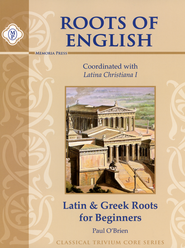 Roots of English: Latin and Greek Roots for Beginners   -     By: Paul O'Brien
