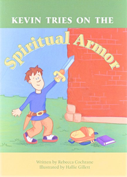 Kevin Tries on the Spiritual Armor   -     By: Rebecca Cochrane