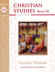 Christian Studies Book III, Grade 5, Teacher Manual   -