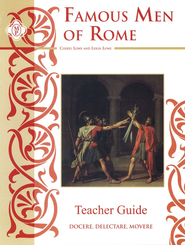 Famous Men of Rome Teacher Study Guide   -     By: Leigh Lowe, Cheryl Lowe