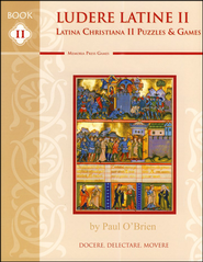 Ludere Latine 2: Latina Christiana 2 Puzzles & Games    -     By: Paul O'Brien
