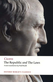 The Republic and the Laws   -     By: Marcus Tullius Cicero, J.G.F. Powell
