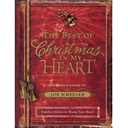 The Best of Christmas in My Heart - eBook  -     Edited By: Joe Wheeler     By: Compiled & edited by Joe Wheeler