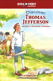 Discover Thomas Jefferson: Architect, Inventor     -     By: Patricia A. Pingry     Illustrated By: Stephanie McFetridge Britt
