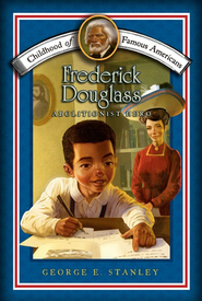 Frederick Douglass    -     By: George Edward Stanley