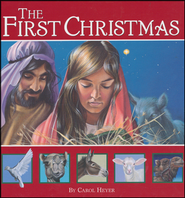 The First Christmas  -     By: Carol Heyer