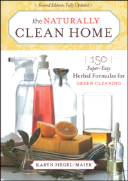 The Naturally Clean Home, Revised   -