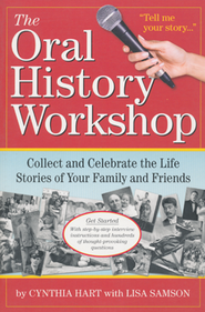 The Oral History Workshop   -     By: Cynthia Hart
