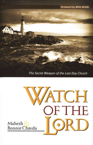 The Watch of the Lord   -     By: Mahesh Chavda, Bonnie Chavda