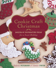 Cookie Craft Christmas   -     By: Valerie Peterson