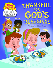 Thankful For God's Blessings  -              By: Diane Stortz, Roma Downey