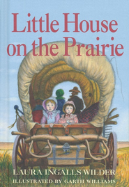Little House on the Prairie, 75th Anniversary Edition   -     By: Laura Ingalls Wilder     Illustrated By: Garth Williams