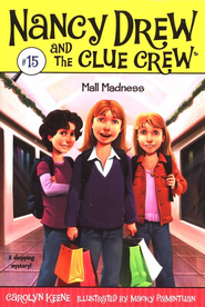 Nancy Drew and The Clue Crew: Mall Madness # 15   -     By: Carolyn Keene