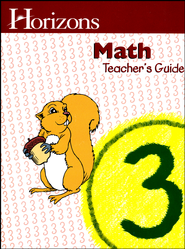 Horizons Math Grade 3 Teacher's Guide   -