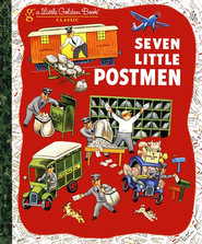 Seven Little Postmen   -     By: Margaret Wise Brown