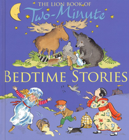 The Lion Two-Minute Bedtime Stories   -     By: Elena Pasquali     Illustrated By: Nicola Smee