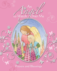An Angel to Watch Over Me  -              By: Sophie Piper