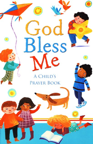 God Bless Me: A Child's Prayer Book  -     By: Sophie Piper     Illustrated By: Barbara Vagnozzi