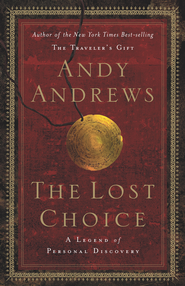 The Lost Choice - eBook  -     By: Andy Andrews