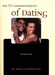 Ten Commandments of Dating Participant's Guide   -     By: Ben Young