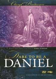 Dare to be a Daniel: Women's Bible Studies in the Books of Haggai and Daniel, DVD  -     By: Cheryl Brodersen