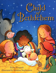 Child of Bethlehem  -     By: Elena Pasquali     Illustrated By: Kristina Stephenson