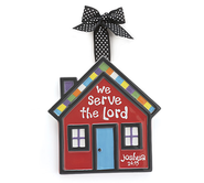 House Ornament, We Serve the Lord, Large   -