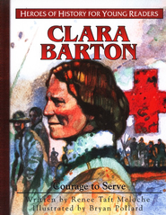 Clara Barton: Courage to Serve  -     By: Janet Benge, Geoff Benge