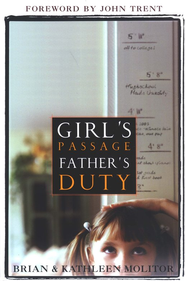 Girl's Passage: Father's Duty  -     By: Brian D. Molitor, Kathleen Molitor