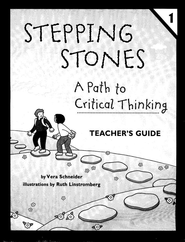 Stepping Stones: A Path to Critical Thinking Teacher's Guide Book 1, Grades K-2  -     By: Vera Schneider