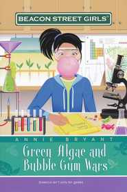 #13: Green Algae and Bubble Gum Wars   -              By: Annie Bryant
