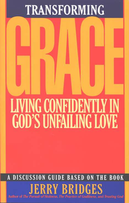 Transforming Grace, Study Guide   -     By: Jerry Bridges