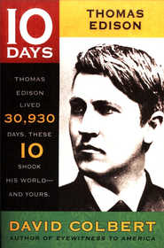 10 Days Series: Thomas Alva Edison   -              By: David Colbert