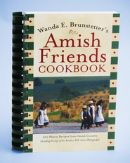 Wanda E. Brunstetter's Amish Friends Cookbook  -     By: Wanda E. Brunstetter
