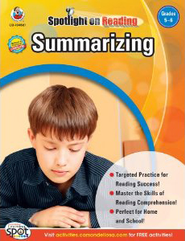 Spotlight on Reading: Summarizing Grade 5-6   -