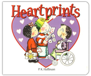 Heartprints, Board Book   -              By: P.K. Hallinan                   Illustrated By: P.K. Hallinan