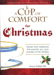 A Cup Of Comfort For Christmas  -     By: Colleen Sell