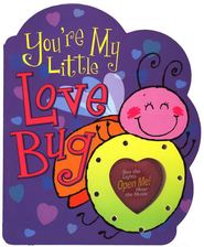 You're My Little Love Bug, Parent Love Letters   -     By: Heidi R. Weimer