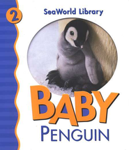 SeaWorld Library #2: Baby Penguin   -     By: Julie Shively