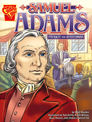 Samuel Adams: Patriot and Statesman  -