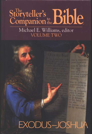 Storyteller's Companion To The Bible, Volume 2   -     Edited By: Michael Williams