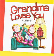 Grandma Loves You, Board Book   -     By: P.K. Hallinan     Illustrated By: P.K. Hallinan