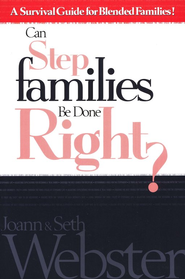 Step Families Done Right  - Slightly Imperfect  -