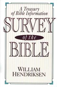 Survey of the Bible   -     By: William Hendriksen