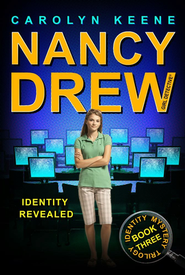 #35: Nancy Drew: Girl Detective: Identity Revealed   -     By: Carolyn Keene