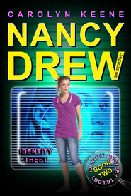 #34: Nancy Drew: Girl Detective: Identity Theft   -     By: Carolyn Keene